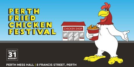 Perth Fried Chicken Festival tickets