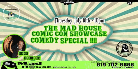The Mad House Comedy Club Comic Con Showcase Comedy Special! tickets