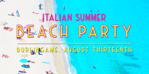 Italian Summer Beach Party | Pizzeria Delfina Burlingame Farm Dinner