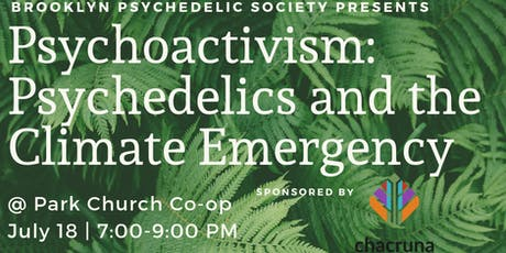 Psychoactivism: Psychedelics and the Climate Change Emergency tickets