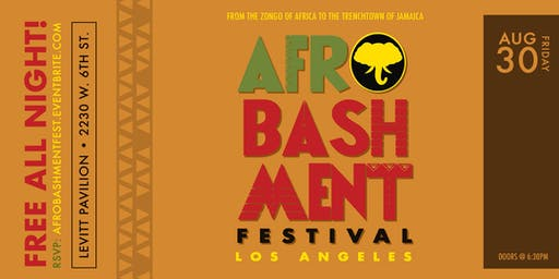 AFROBASHMENT FEST 2019 - Los Angeles *All Ages*
