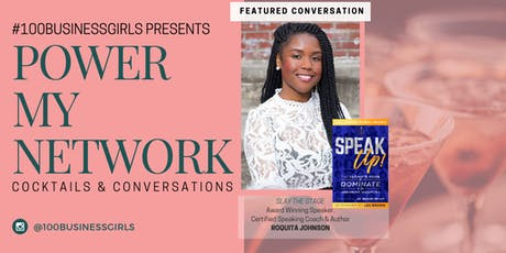 #PowerMyNetwork Cocktails & Conversations: Slay the Stage tickets
