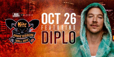 DIPLO | Kiss 95.1 Grave Diggers Ball | 20th Annual tickets