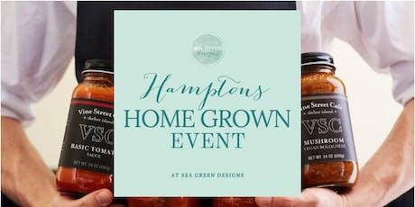 Hamptons Home Grown Event tickets