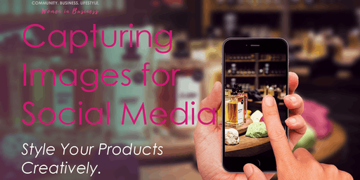 Sunbury Women in Business - Capturing Images for Social Media - August 2019