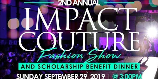 2nd Annual Impact Couture Fashion Show
