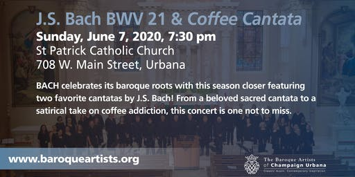 J.S. Bach BWV 21 & Coffee Cantata