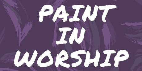Paint in Worship tickets