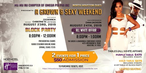N. Houston Ques 2019 Grown N Sexy Weekend: {Block Party & All White Affair}