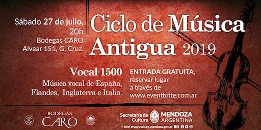 VOCAL 1500 - Ciclo de Música Antigua en Bodegas CARO
