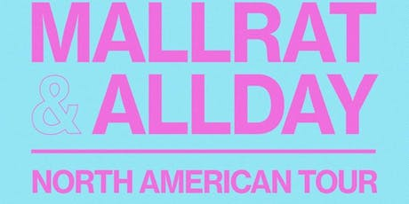 Allday and Mallrat tickets