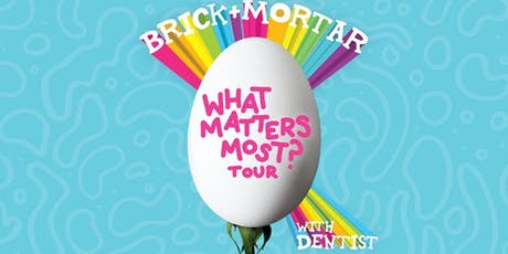 Brick + Mortar tickets