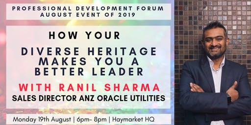 How Your Diverse Heritage Makes You a Better Leader with Ranil Sharma