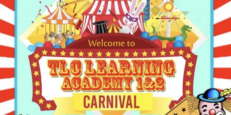 TLC LEARNING ACADEMY II BACK TO SCHOOL CARNIVAL  tickets