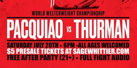 Manny Pacquaio vs Keith Thurman Viewing Party @ Sage  tickets
