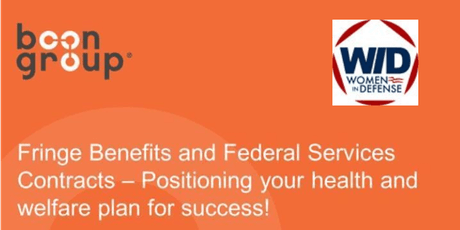 Fringe Benefits and Federal Services Contracts – Positioning your health and welfare plan for success!   tickets