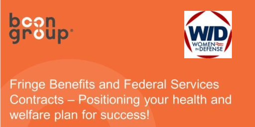 Fringe Benefits and Federal Services Contracts – Positioning your health and welfare plan for success!
