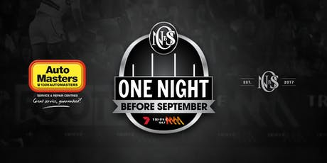 Triple M & Channel 7's 'One Night Before September' tickets