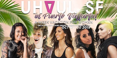 UHAUL VACATION! Womxn's Week in Puerto Vallarta! tickets