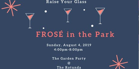 Frose´ in the Park tickets