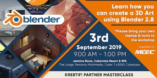 Kre8tif! Partner Masterclass 2019: Learn How You Can Create a 3D Art Using Blender 2.8