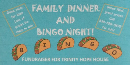 Family Dinner & Bingo Night Benefit for Trinity Hope House!