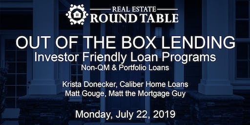 OUT OF THE BOX LENDING - Investor Friendly Loan Programs