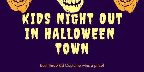 Kids Night out in Halloween Town tickets