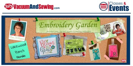 Embroidery Garden Event Taught by Reen Wilcoxson | Lakewood Ranch, Florida tickets