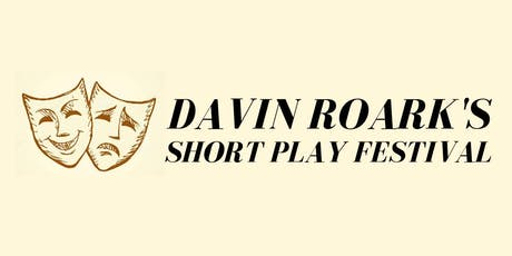 Davin Roark's Short Play Festival tickets
