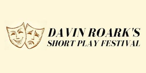 Davin Roark's Short Play Festival