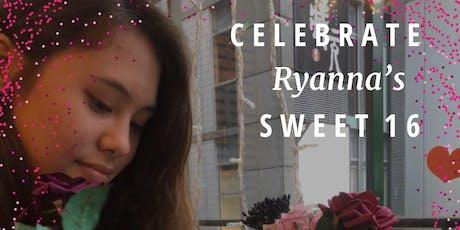 Ryanna's surprise 16th birthday party  tickets