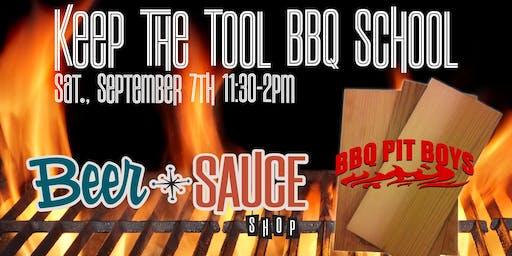 Keep The Tool BBQSchool