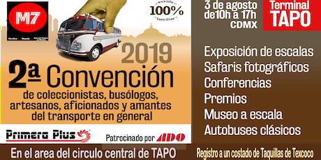 M7 Convención de Busologos, Aficionados y Artesanos de escalas de Autobuses boletos