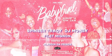 Big Chief [8.16] : 'BabyGirl' w/ Spinser Tracy + DJ Money + Filet Mignon tickets