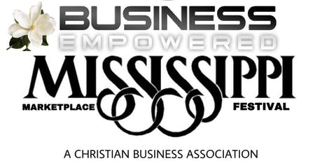 Business Empowered (BE) Mississippi Marketplace Festival  tickets