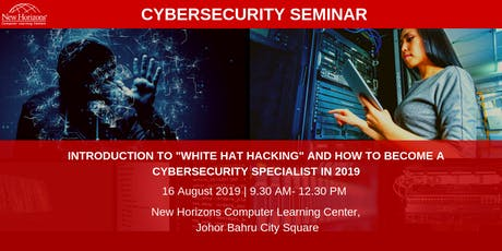 INTRODUCTION TO ANTI-HACKING AND HOW TO BECOME A CYBERSECURITY SPECIALIST (Johor Bahru) tickets
