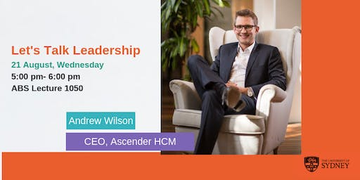 Let's Talk Leadership with Andrew Wilson | CEO of Ascender HCM