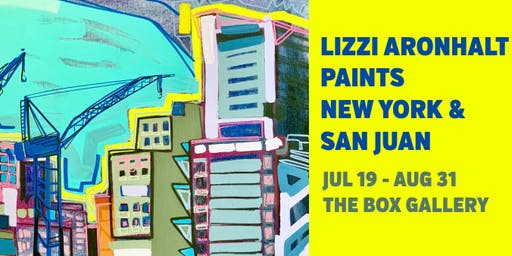 New York & San Juan: Paintings by Lizzi Aronhalt