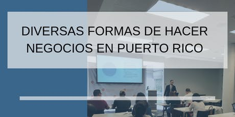 Diversas Formas de Hacer Negocios en Puerto Rico tickets