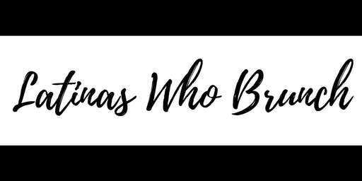 Latinas Who Brunch - NWI