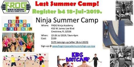 Ninja Summer Camp 22-26 July. tickets