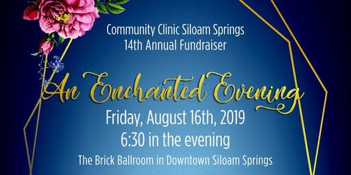 An Enchanted Evening: Annual Siloam Springs Community Clinic Fundraiser