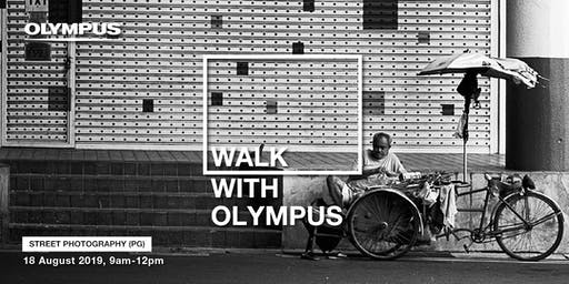 WALK WITH OLYMPUS - STREET PHOTOGRAPHY (PG)