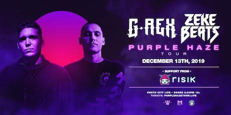 G Rex ZEKE BEATS Purple Haze Tour tickets