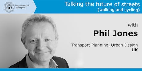 Talking the future of streets (walking and cycling) with Phil Jones tickets