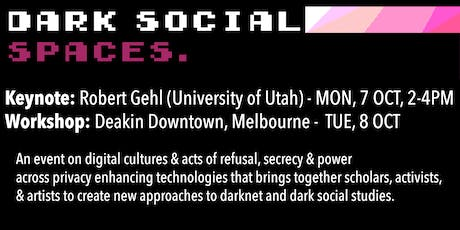 Dark Social Spaces Workshop tickets