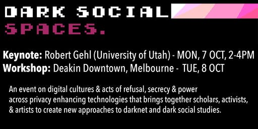 Dark Social Spaces Workshop