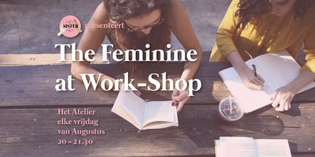 Feminine at Work-Shop | 5-weekse serie in Augustus tickets