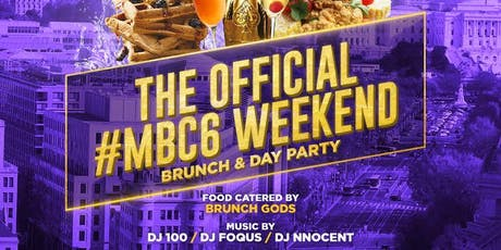 'The Official #MBC6 Brunch' Ques Sunday Brunch + Day Party  tickets